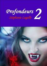 Profondeurs T2 - Stéphanie Lagalle
