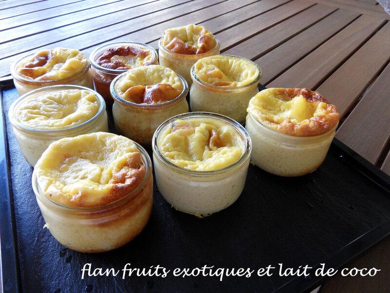 flan fruits exotiques et lait de coco