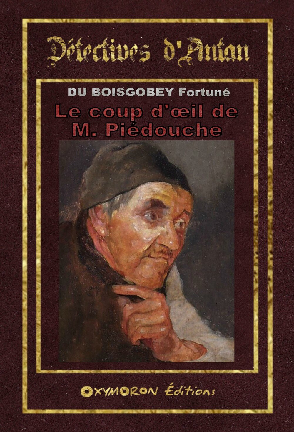 LE COUP D'OEIL DE M. PIEDOUCHE - DU BOISGOBEY Fortuné