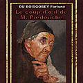 D.A. - LE COUP D'OEIL DE M. PIEDOUCHE -12€- DU BOISGOBEY Fortuné