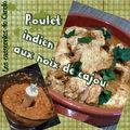 Poulet indien aux noix de cajou (à la cocotte ou au companion)
