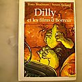 Dilly et les films d'horreur, tony bradman, collection copain 1995