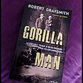 Gorilla man -robert graysmith.