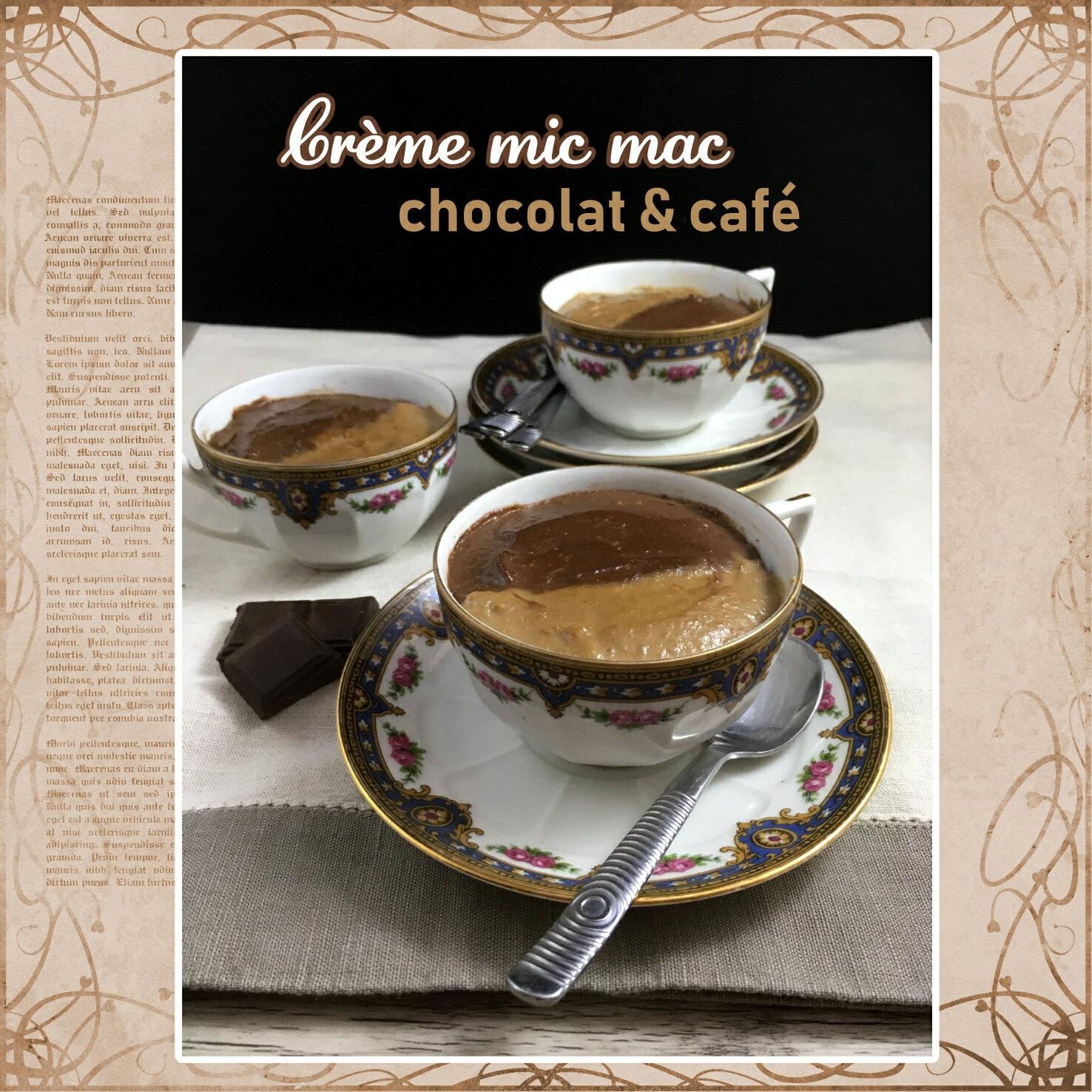 Café Noisette C Est Quoi crème mic mac chocolat café(avec ou sans gluten) - les
