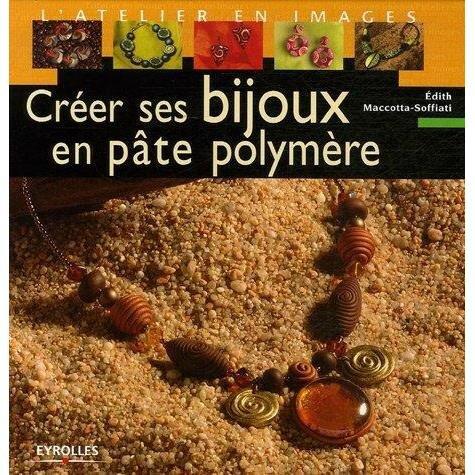 creer ses bijoux en pate polymere