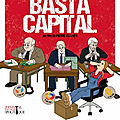 Critique/ sortie vod : basta capital: la critique potache et anti mondialiste de pierre zellner