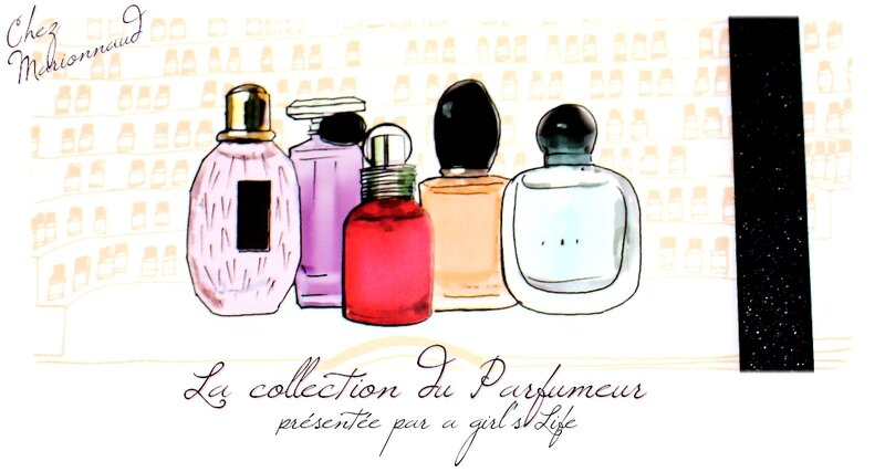la collection du parfumeur 1