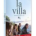Sortie dvd : la villa, du cinéma profondément humaniste et poétique !!
