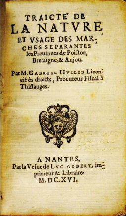 1616 Traité de la nature et usage des marches séparantes les provinces de Poictou, Bretagne et Anjou