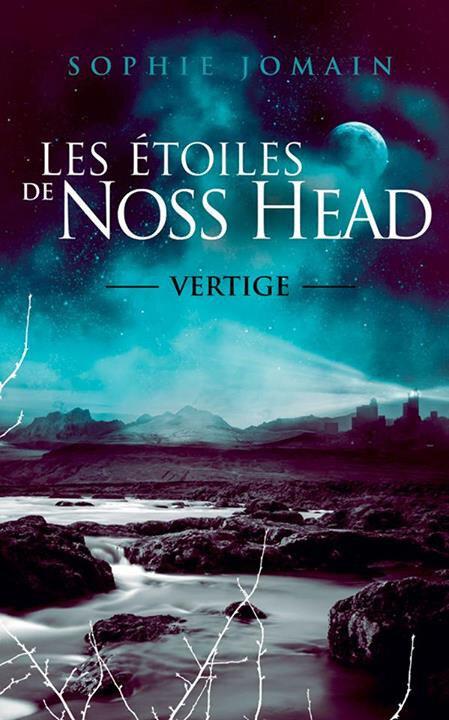 Les étoiles de Noss Head, tome 1 : Vertige de Sophie Jomain