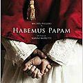 Journal de bord : habemus papam