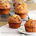 Muffins crumble fraise, terriblement bon !