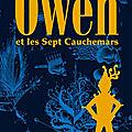Owen et les sept cauchemars ed.ouest france