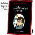 François fillon, retraites, crise, rigueur, gouvernement et les mains dans le cambouis