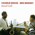 Charlie Rouse Red Rodney - 1984 - Social Call (Uptown)