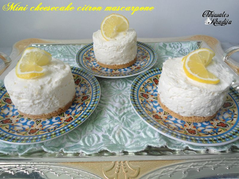 Mini cheesecake citron mascarpone - chhiwateskhadija