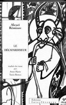 Alexeï Rémizof - Le décafardiseur