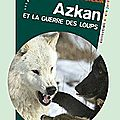 Azkan et la guerre des loups de Nathalie Almeida