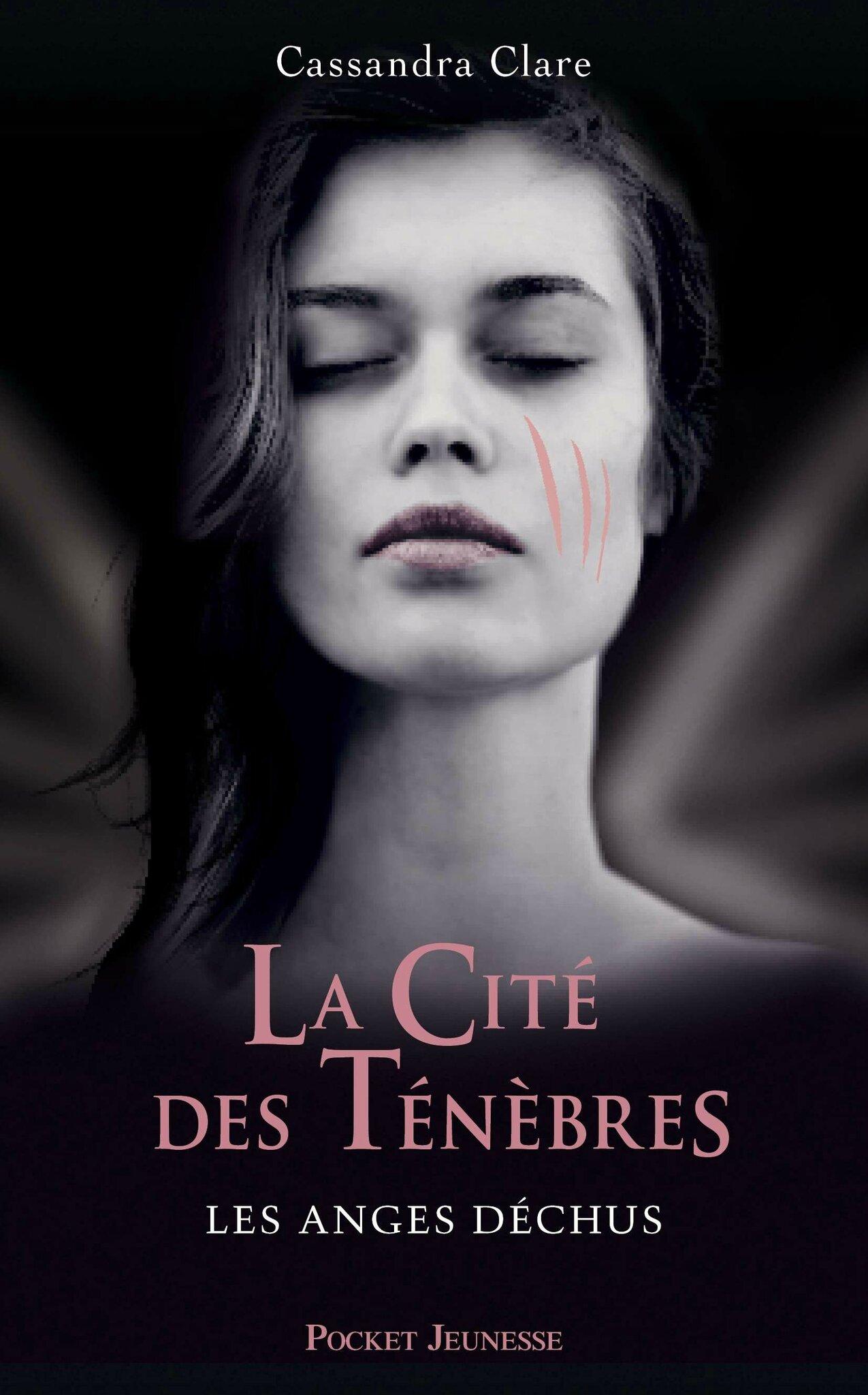 La Cité des Ténèbres Les Anges Déchus Cassandra Clare