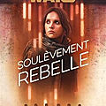 |roman| star wars : soulèvement rebelle de beth revis