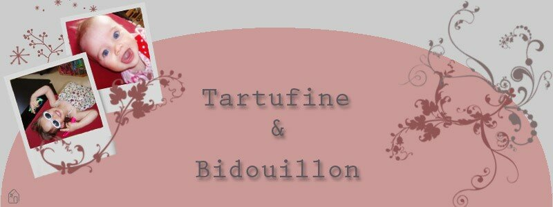 Tartufine & Bidouillon