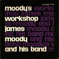 James Moody and His Band - 1954 - Moody's Workshop (Prestige)