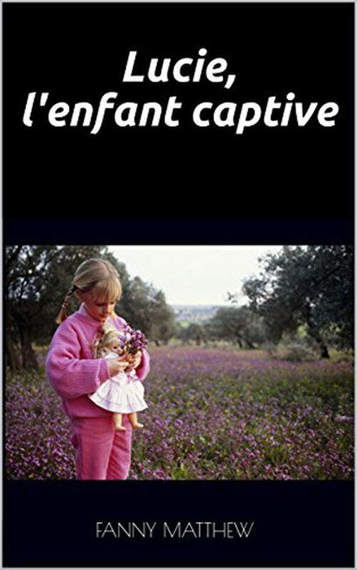 Lucie enfant-captive