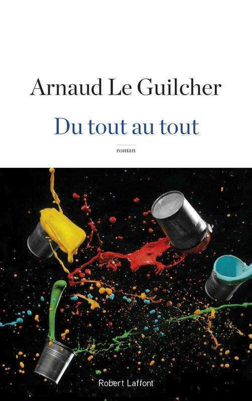 DU TOUT AU TOUT - Arnaud LE GUILCHER