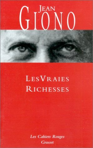 Les vraies richesses, Jean Giono