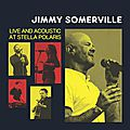 Jimmy somerville: live and acoustic at stella polaris | new live album | 29th july 2016