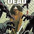 Walking dead, tome 6 : vengeance - extraits
