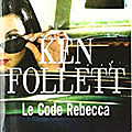 Le code rebecca de ken follett : issn 2607-0006