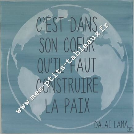 Citation CONSTRUITE LA PAIX, DALAILAMA