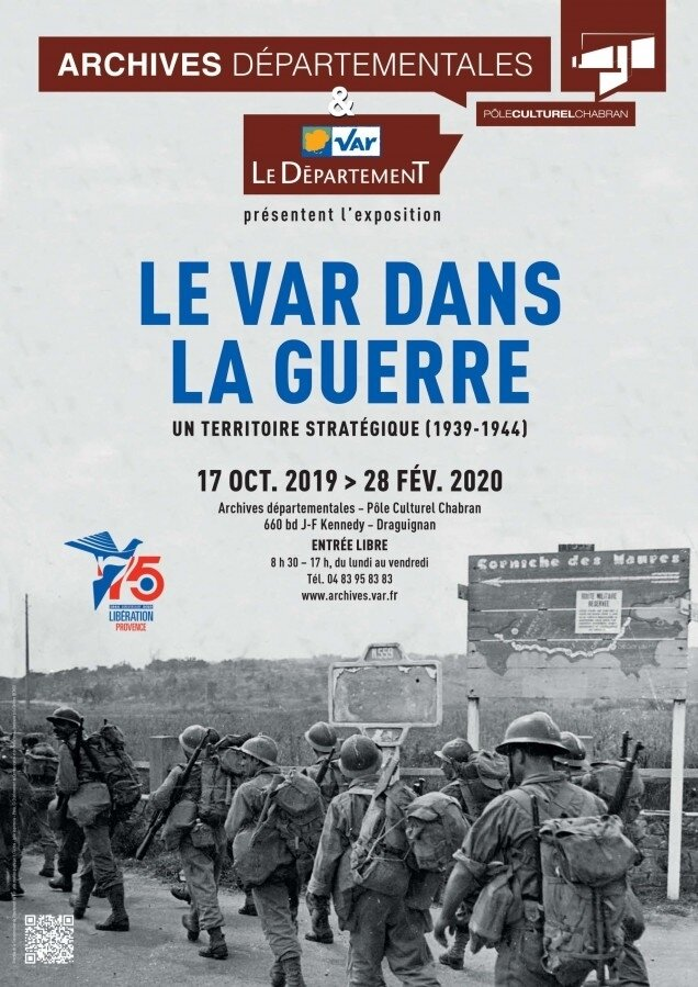 """Exposition, """"Le Var dans la guerre - un territoire statégique"""""""