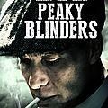 Peaky blinders - de steven knight - saison 2