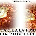 Tarte tomates et fromage de chevre