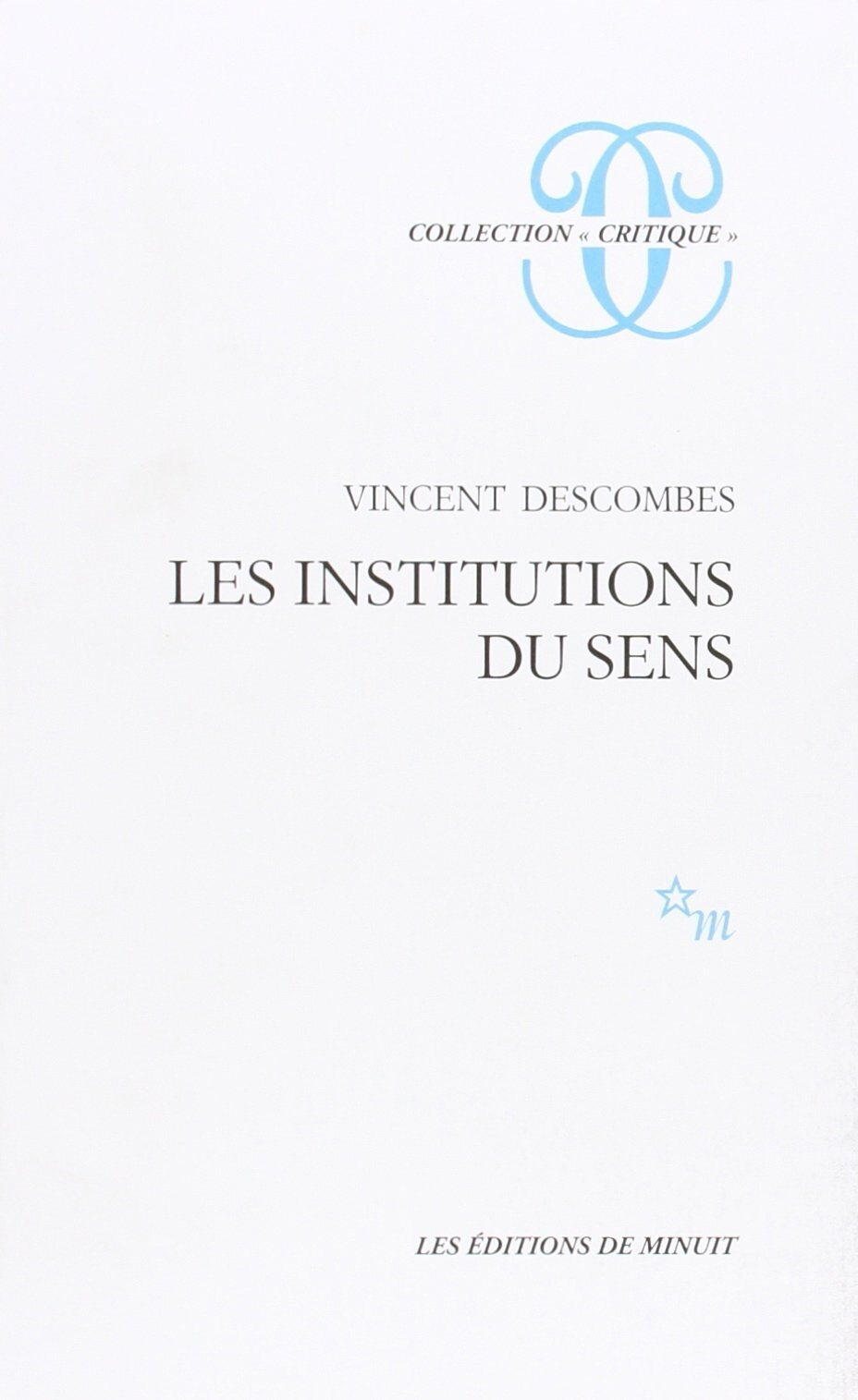 Vincent Descombes, Les institutions du sens
