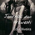 Journal d'un travesti - edi oliveira