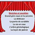 Théâtre : sketches et saynètes
