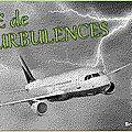 Zones de turbulences ...