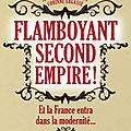flamboyant Second Empire de Xavier Mauduit et Corinne Ergasse