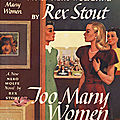 Too many women, de rex stout