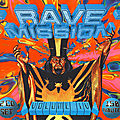 Rave mission vol iv