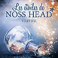 Les étoiles de noss head - tome 1 vertige - sophie jomain