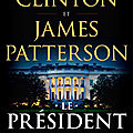 Le président a disparu, thriller de bill clinton et james patterson