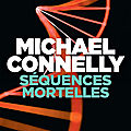 Séquences mortelles, thriller de michael connelly