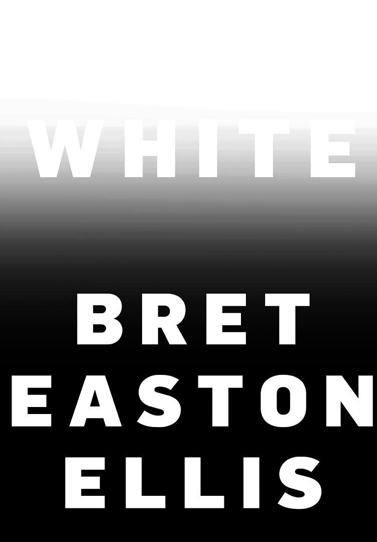 White, Bret Easton Ellis