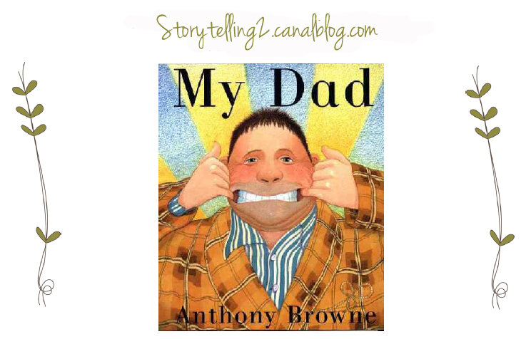 My Dad, Anthony Browne, cycle 3 (Can + action verbs)