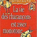 La vie des charançons est assez monotone - corinne bouchard