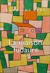 la_maison_tudaure